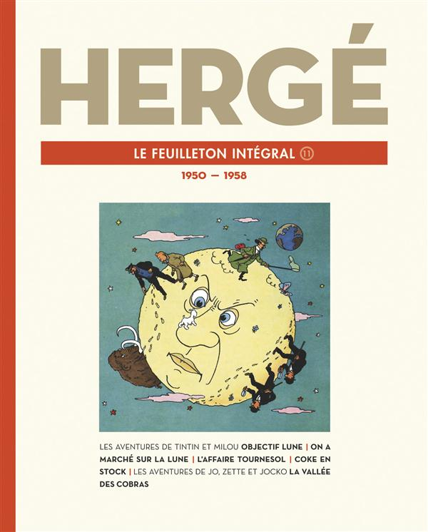 HERGE, LE FEUILLETON INTEGRAL   T11   1950   1958